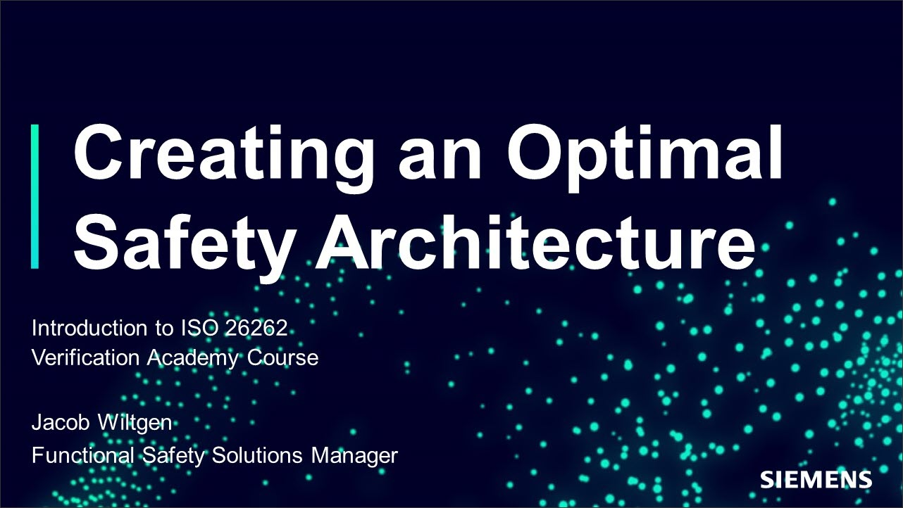 ISO 26262 Creating an Optimal Safety Architecture Session | Subject Matter Expert - Jacob Wiltgen | Introduction to ISO 26262 Course
