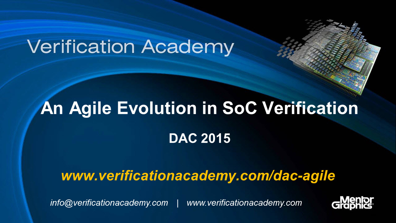DAC 2015 | Debug Monday | An Agile Evolution in SoC Verification