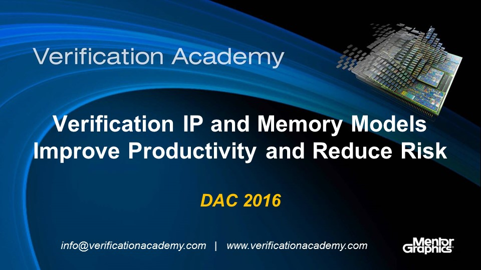 DAC 2016 | Verification IP and Memory Models Improve Productivity and Reduce Risk