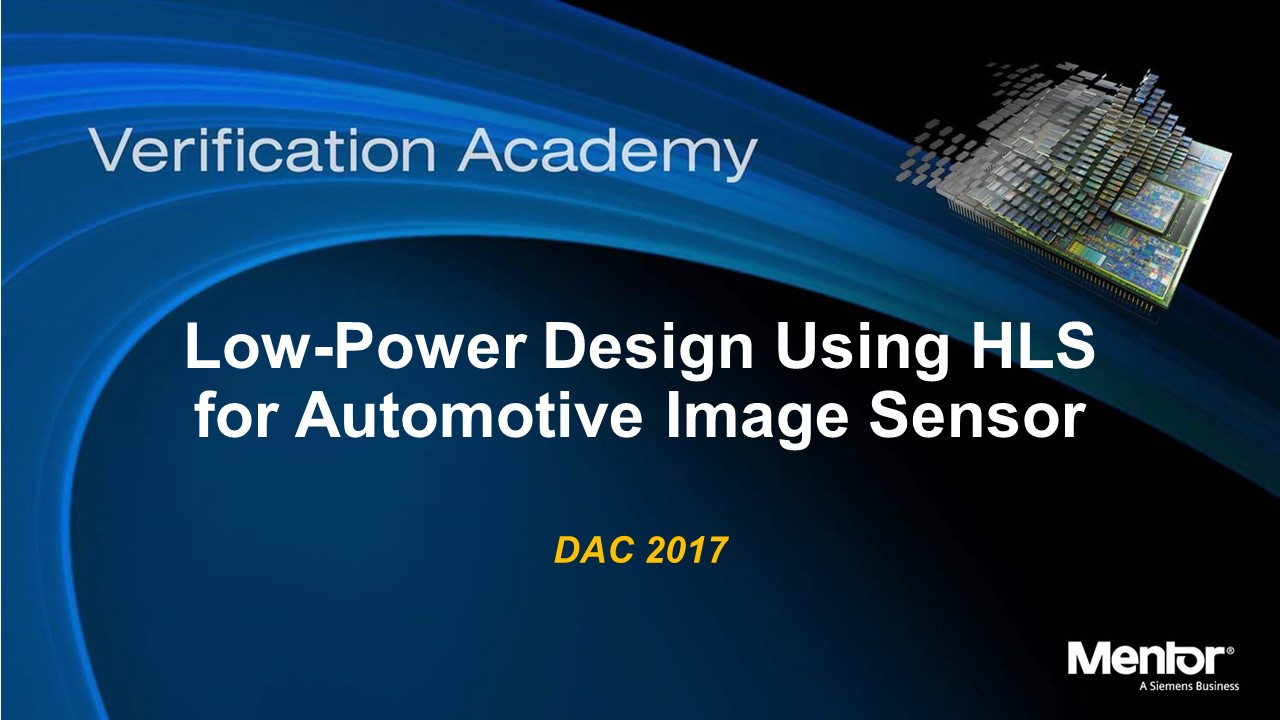 DAC 2017 | Low-Power Design using High-Level Synthesis for Automotive Image Sensor