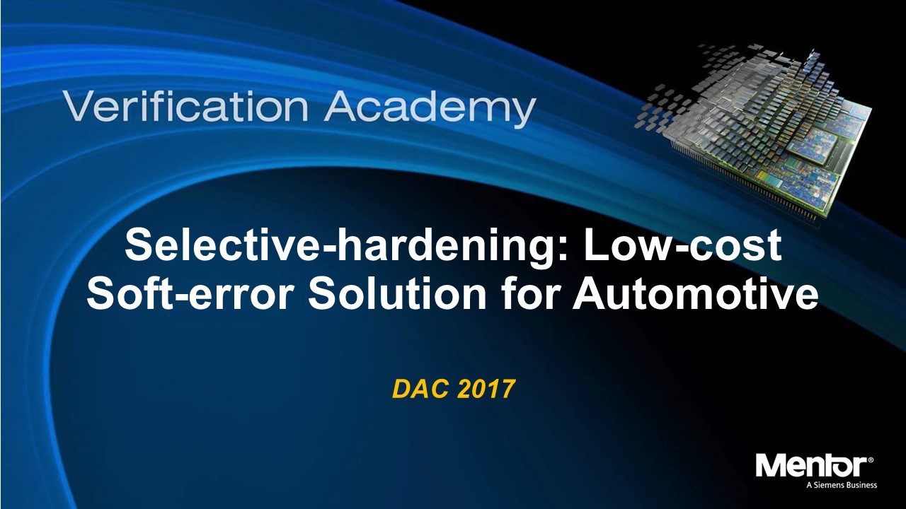 DAC 2017 | Selective-hardening: Low-cost Soft-error Solution for Automotive