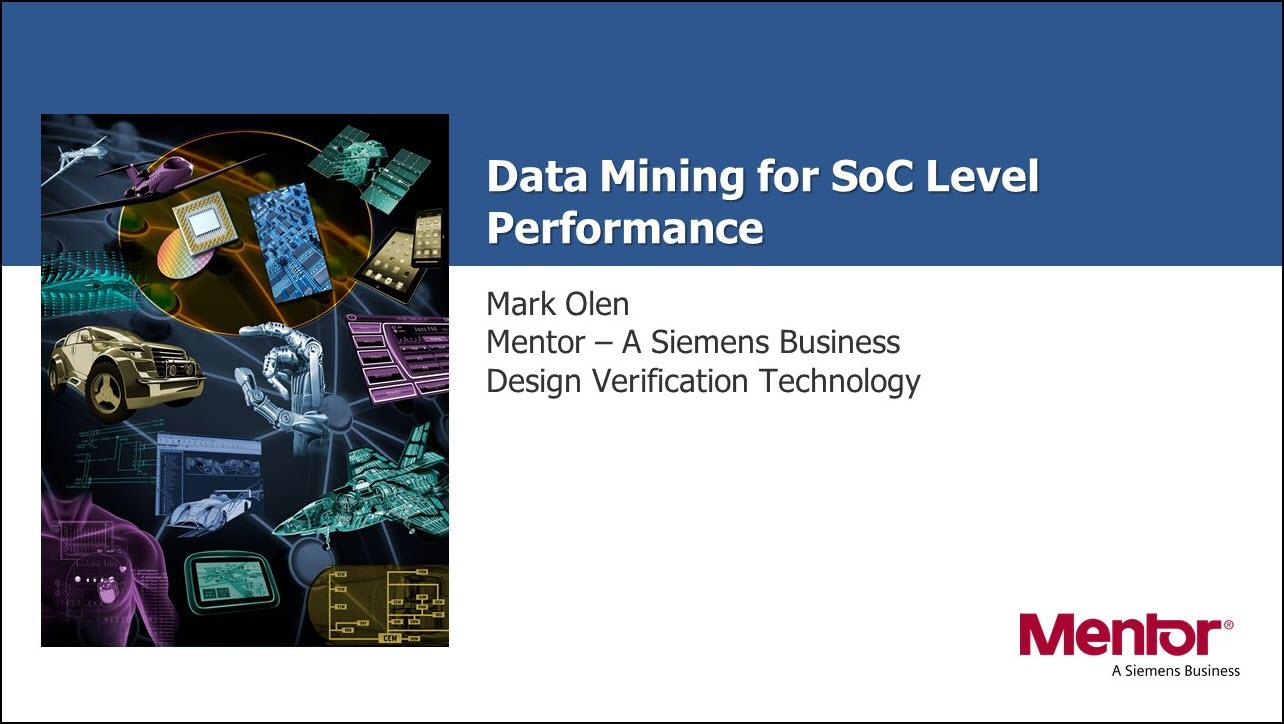 DAC 2018 | Data Mining for SoC Level Performance