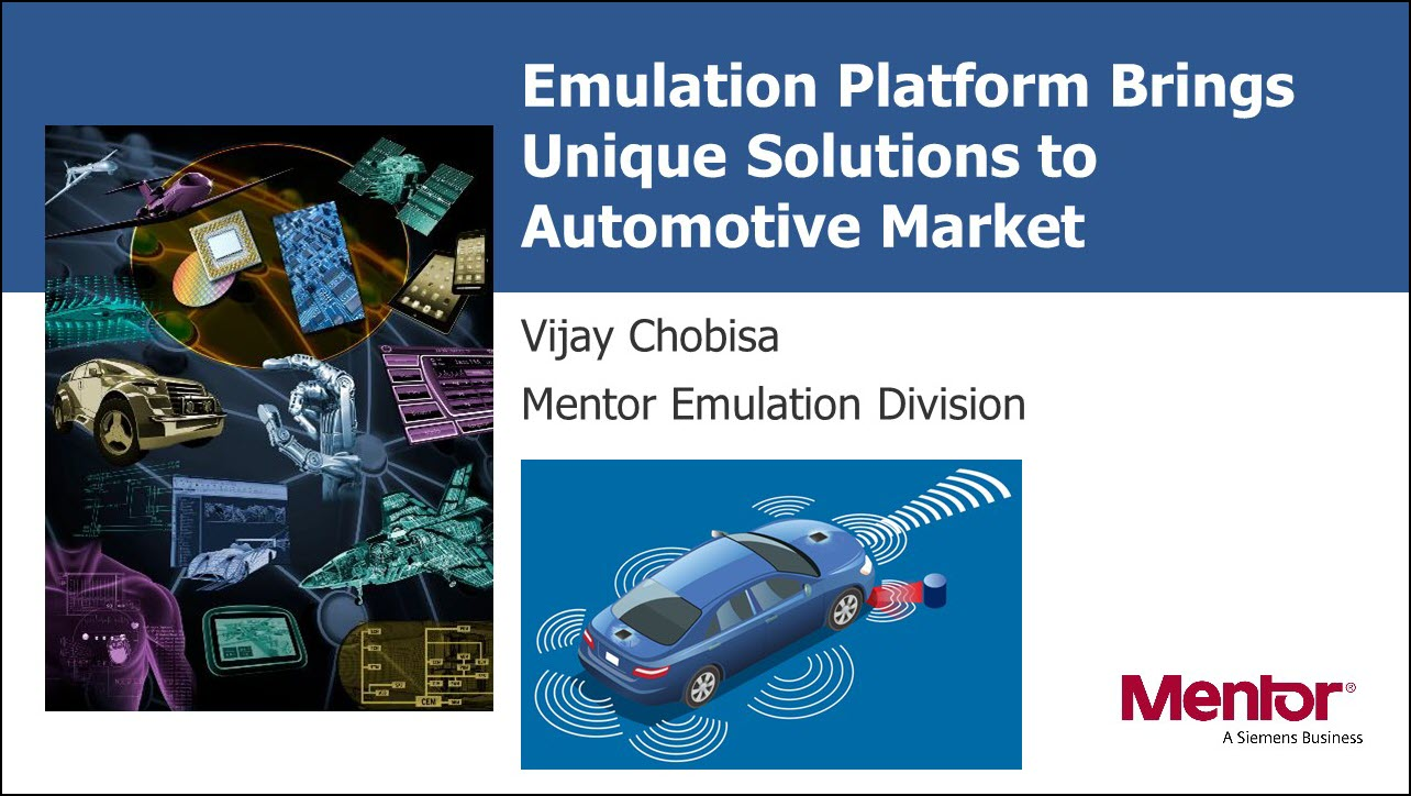 DAC 2018 | Emulation Platform Brings Unique Solutions to Automotive Market
