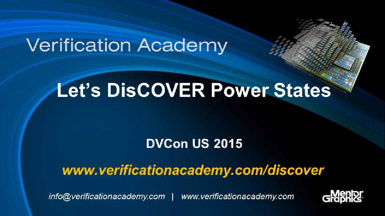 DVCon US 2015 Poster Paper - Let's DisCOVER Power States