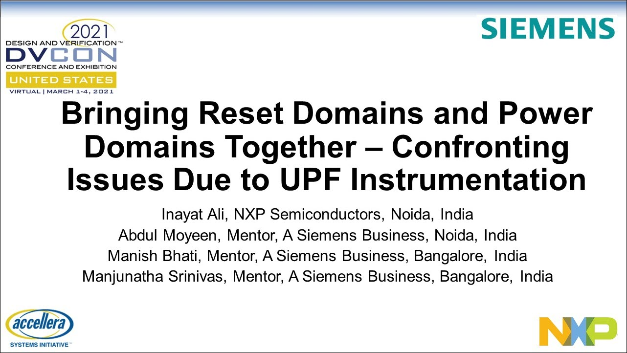 Bringing Reset and Power Domains Together – Confronting UPF Instrumentation Issues | DVCon US 2021