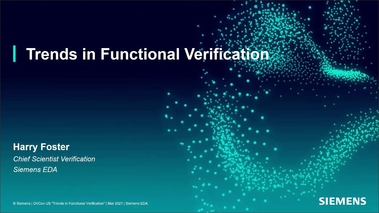 DVCon US 2021 | Trends in Functional Verification
