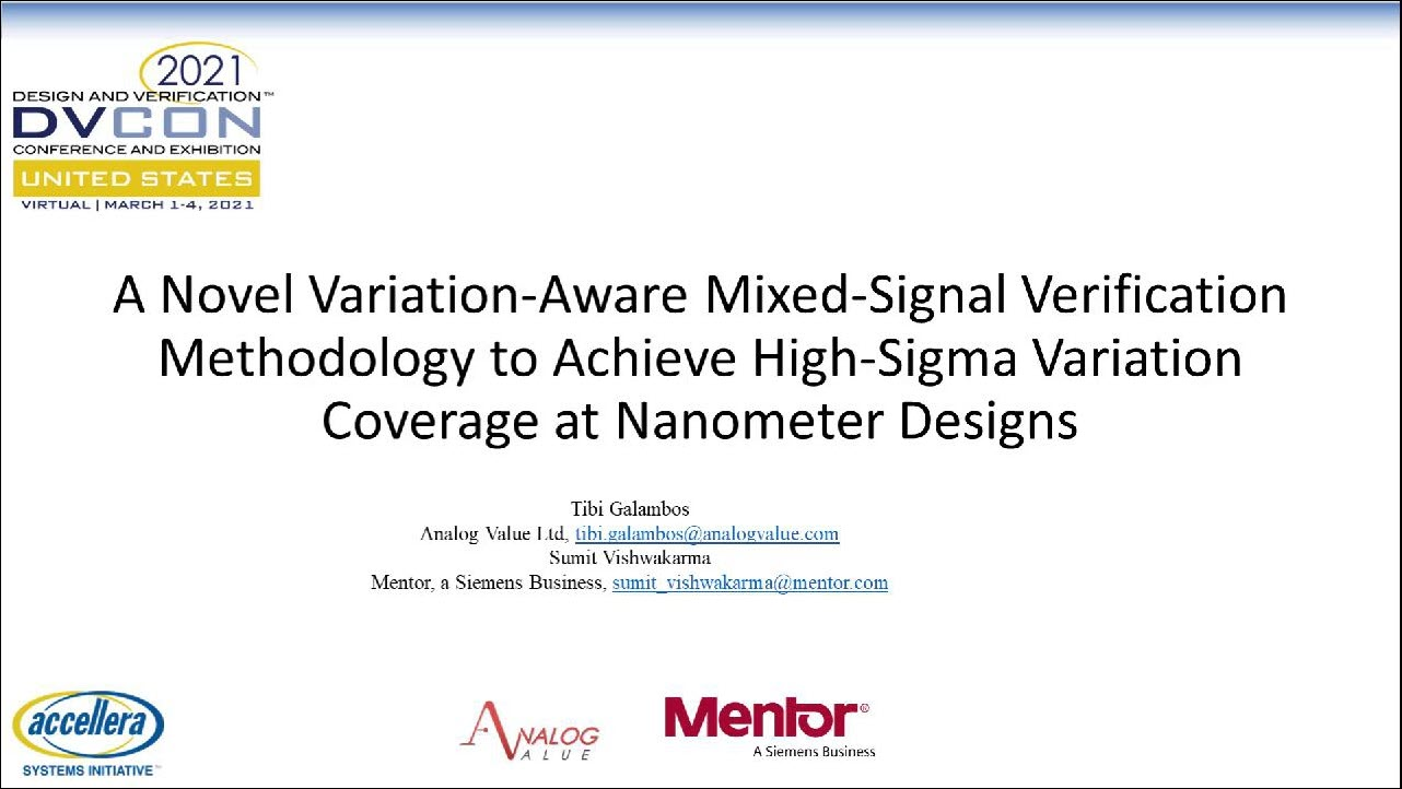 DVCon US 2021 | A Novel Variation-Aware Mixed-Signal Verification Methodology to Achieve High-Sigma Variation Coverage at Nanometer Designs
