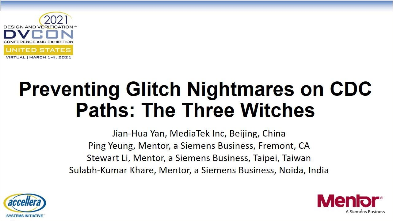 DVCon US 2021 | Preventing Glitch Nightmares on CDC Paths: The Three Witches