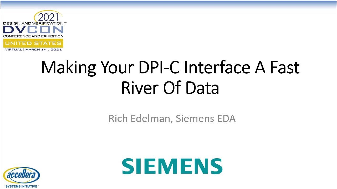 DVCon US 2021 | Making Your DPI-C Interface A Fast River Of Data