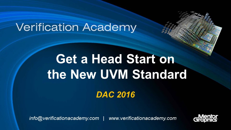 DAC 2016 | Get a Head Start on the New UVM Standard