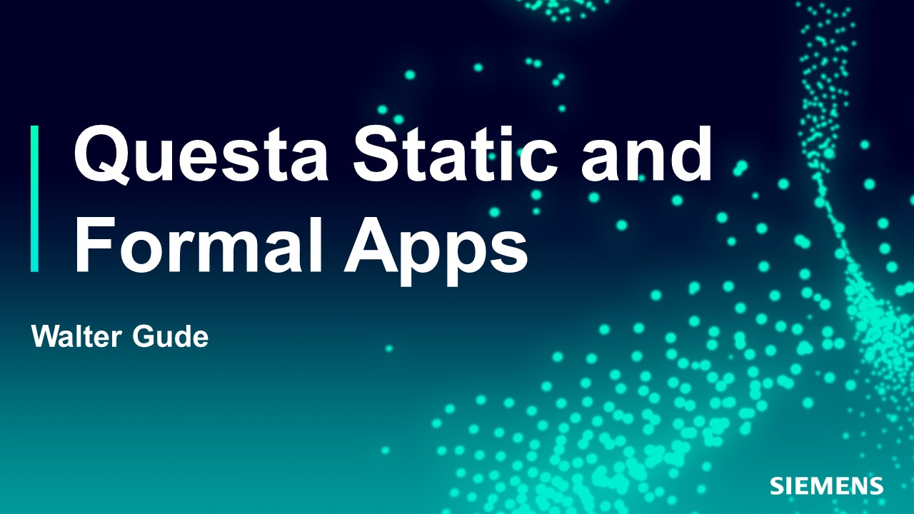 MIT-LL On-Demand Webinar - Questa Static and Formal Apps