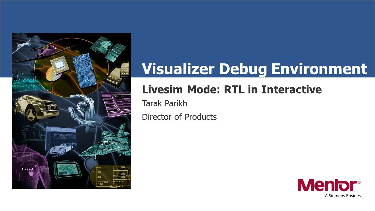 Visualizer Debug Environment - Livesim Mode: RTL in Interactive