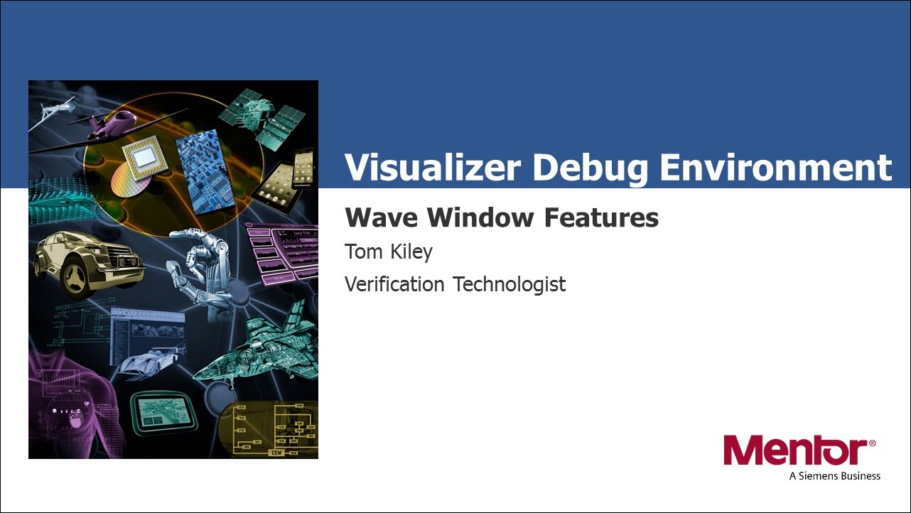 Visualizer Debug Environment - Wave Window Features