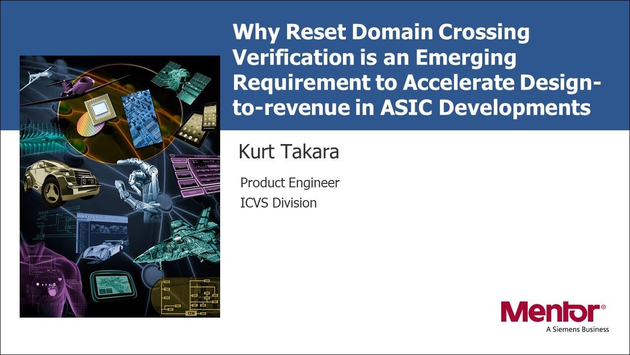 Why Reset Domain Crossing Verification is an Emerging Requirement Session | Subject Matter Expert - Kurt Takara | Academy Live Web Seminar
