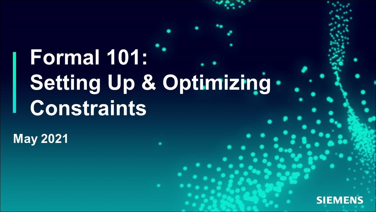 Formal 101 – Basic Abstraction Techniques | Subject Matter Expert - Mark Eslinger | Siemens EDA 2021 Functional Verification Webinar Series