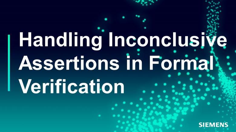 Subject Matter Expert - Jin Hou   Handling Inconclusive Assertions in Formal Verification Course