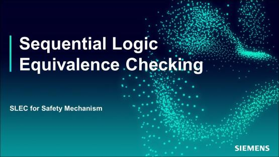 SLEC for Safety Mechanism Session | Subject Matter Expert - Jin Hou | Sequential Logic Equivalence Checking Course