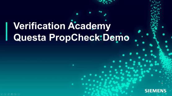 Questa PropCheck Demo Session | Subject Matter Expert - Mark Eslinger | Formal Assertion-Based Verification Course