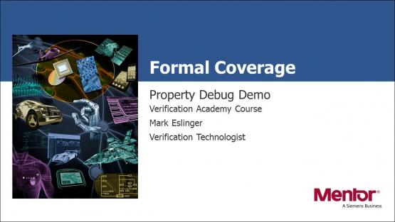 Formal Coverage Course | Property Debug Demo Session