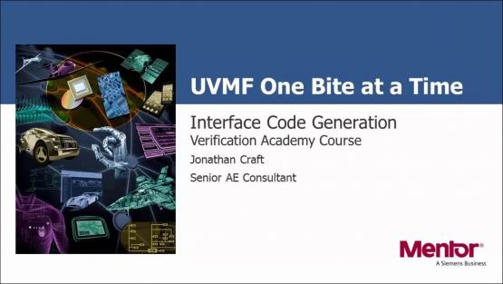 Interface Code Generation Session | Subject Matter Expert - Jonathan Craft | UVM Framework Course
