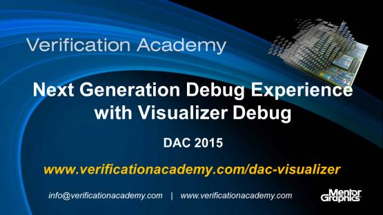 DAC 2015 | Debug Monday | Next Generation Debug Experience with Visualizer Debug