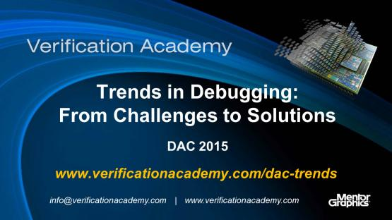 DAC 2015 | Debug Monday |  Trends in Debugging - From Challenges to Solutions