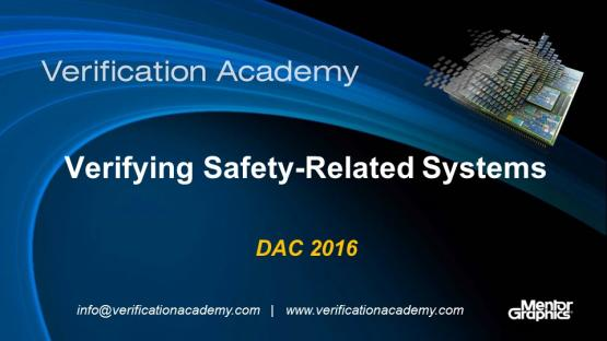 DAC 2016 | Verifying Safety-Related Systems