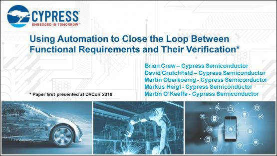 DAC 2018 | Using Automation to Close the Loop Between Functional Requirements and their Verification
