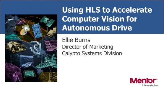 DAC 2018 | Using HLS to Accelerate Computer Vision for Autonomous Drive