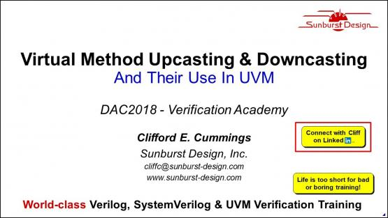 DAC 2018 | Virtual Method Upcasting & Downcasting And Their Use In UVM