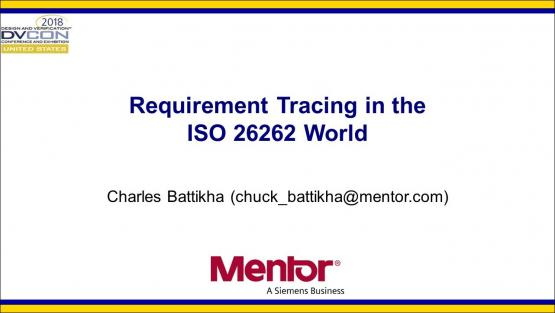 DVCon 2018 | Requirement Tracing in the ISO 26262 World