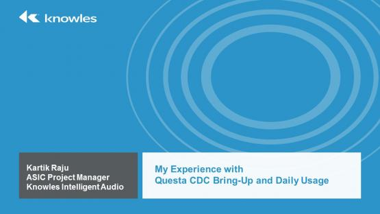 DVCon 2017 | My Experience with Questa® CDC Bring-Up