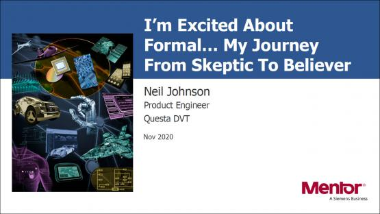 I'm Excited About Formal... My Journey From Skeptic To Believer Session | Neil Johnson - Subject Matter Expert