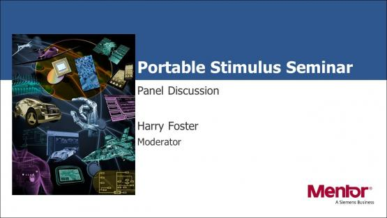 PSS Panel Discussion Session | Subject Matter Expert - Harry Foster | Verification Academy Live Seminar