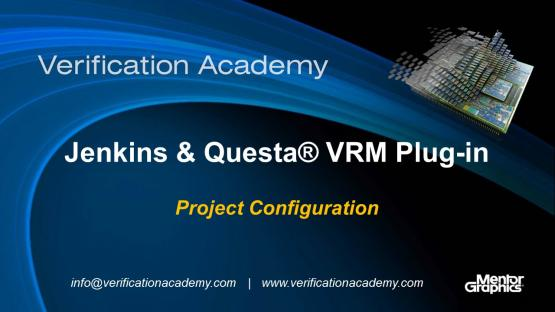 Jenkins & Questa VRM Plug-in | Project Configuration | Darron May