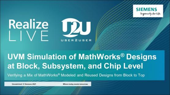 UVM Simulation of MathWorks® Designs at Block, Subsystem, and Chip Level