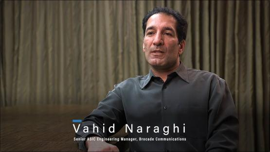 Vahid Naraghi, Senior ASIC Engineering Manager - Brocade Communications