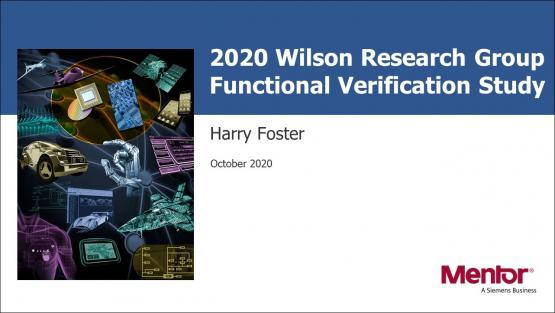 2020 Wilson Research Functional Verification Study | Harry Foster