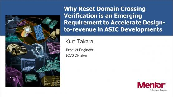 Why Reset Domain Crossing Verification is an Emerging Requirement Session | Subject Matter Expert - Kurt Takara | Academy Live Web Seminar