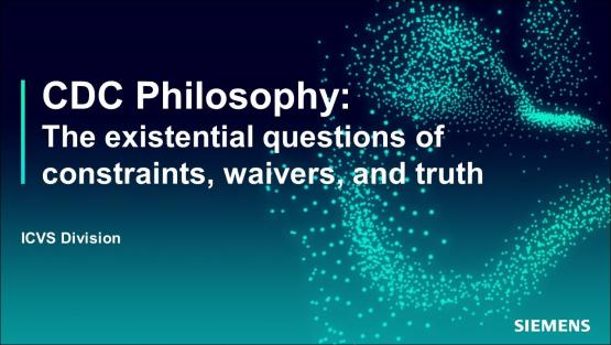 CDC Philosophy: The existential questions of constraints, waivers, and truth   Subject Matter Expert - Kurt Takara   Siemens EDA 2021 Functional Verification Webinar Series