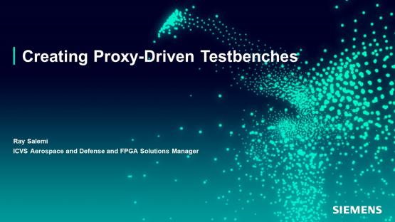 Easy Test Writing with a Proxy-driven Testbench | Subject Matter Expert - Ray Salemi | Academy Live Web Seminar