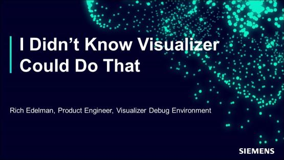 I Didn't Know Visualizer Could Do That Session | Rich Edelman