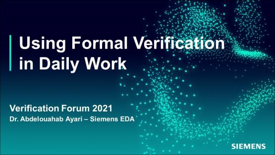 Using Formal Verification in Daily Work   Automotive Functional Safety - Verification Forum 2021